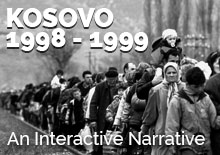 Kosovo 1998-99 – An Interactive Narrative