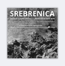 """Srebrenica """"Genocid u osam činova"""""""